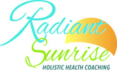 Radiant Sunrise Wellness Be Fit. Be Alive. Be Empowered. Be You.